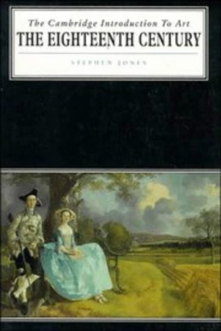 9780521283960: The Eighteenth Century (Cambridge Introduction to the History of Art)