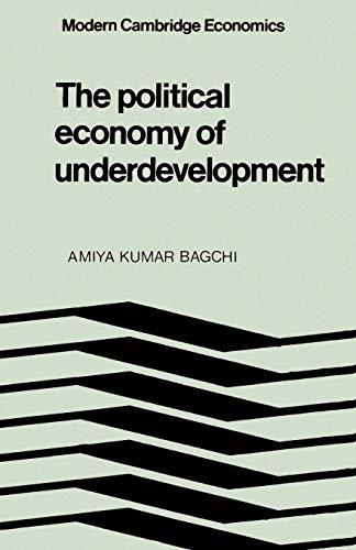 9780521284042: The Political Economy of Underdevelopment (Modern Cambridge Economics Series)