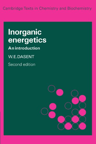 Inorganic Energetics: An Introduction.: Dasent, W E