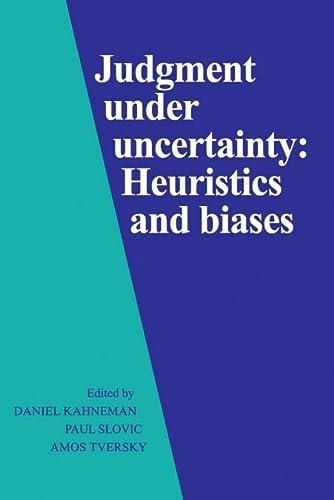 9780521284141: Judgment Under Uncertainty: Heuristics and Biases