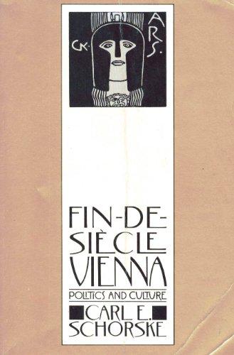 9780521285162: Fin-de-Siècle Vienna: Politics and Culture