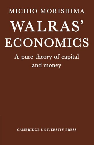 9780521285223: Walras' Economics: A Pure Theory of Capital and Money