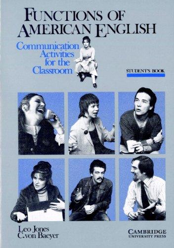 Functions of American English Student's book: Communication: Leo Jones, C.