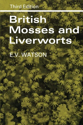 British Mosses and Liverworts: An Introductory Work: E. V. Watson