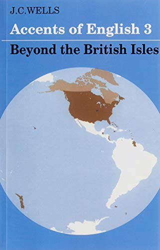 9780521285414: Accents of English: Volume 3: Beyond the British Isles: 003
