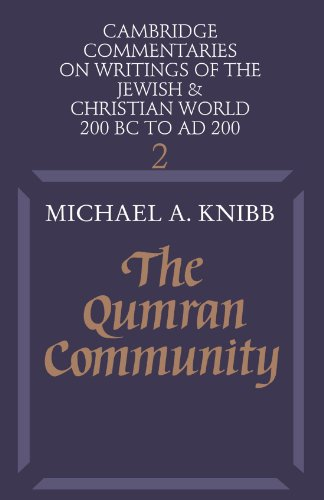 The Qumram Community (Series: Cambridge Commentaries on writings of the Jewish & Christian world,...