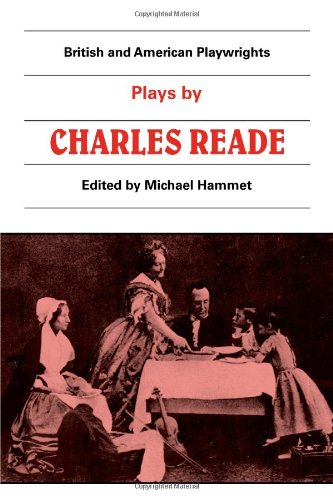 Plays : Masks and Faces; the Courier: Reade, Charles