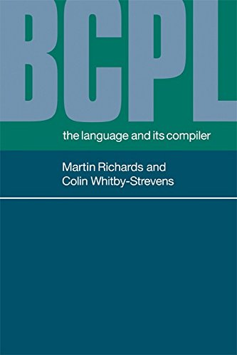 9780521286817: BCPL Paperback: The Language and Its Compiler