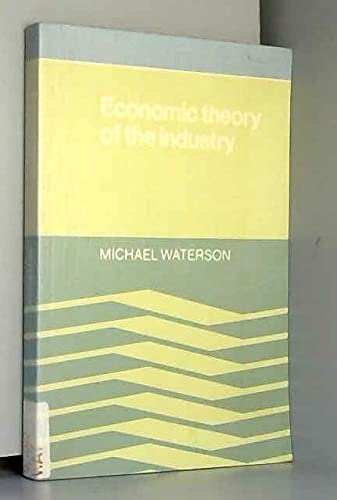 9780521286862: Economic Theory of The Industry