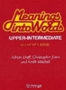Meanings into Words Upper-intermediate Test book: An: Doff, Adrian, Jones,
