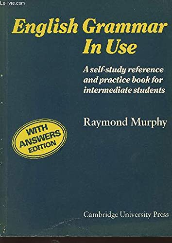 English Grammar in Use with Answers:A Reference: Murphy, Raymond