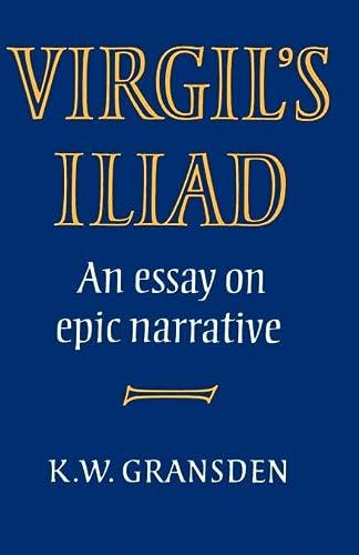 9780521287562: Virgil's Iliad: An Essay on Epic Narrative
