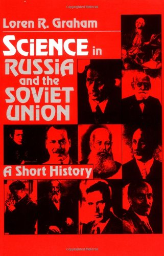 9780521287890: Science in Russia and the Soviet Union: A Short History (Cambridge Studies in the History of Science)