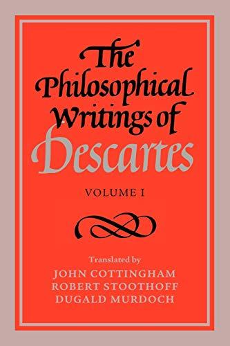 001: The Philosophical Writings of Descartes: Volume: Descartes, René