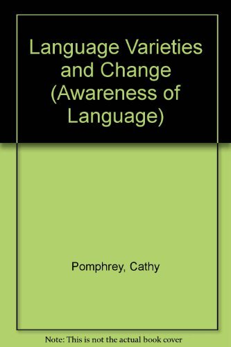 9780521288491: Language Varieties and Change (Awareness of Language)