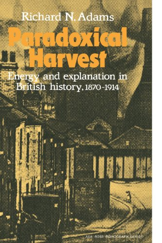 9780521288668: Paradoxical Harvest: Energy and explanation in British History, 1870-1914 (American Sociological Association Rose Monographs)