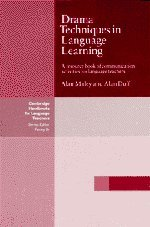 Drama Techniques in Language Learning: A Resource Book of Communication Activities for Language Teachers (Cambridge Handbooks for Language Teachers) (0521288681) by Alan Duff; Alan Maley