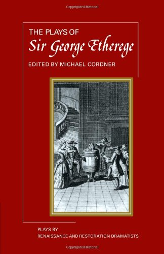 9780521288798: The Plays of George Etherege (Plays by Renaissance and Restoration Dramatists)