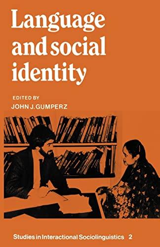 9780521288972: Language and Social Identity Paperback (Studies in Interactional Sociolinguistics)