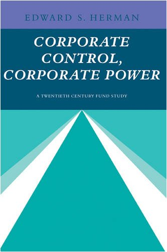 Corporate Control, Corporate Power: Edward S. Herman