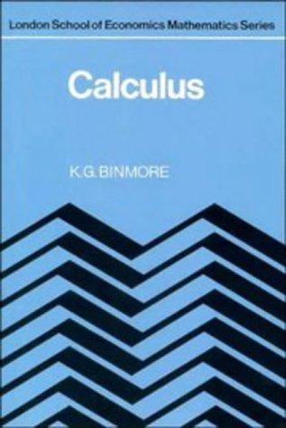 9780521289528: Calculus (London School of Economics Mathematics)