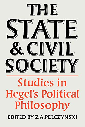 9780521289696: The State and Civil Society:Studies in Hegel's Political Philosophy