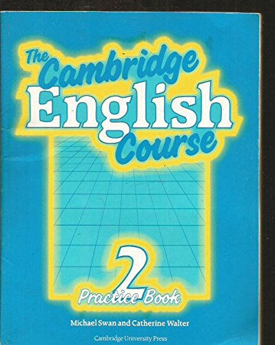 The Cambridge English Course 2 Practice book: Michael Swan, Catherine