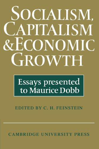 9780521290074: Socialism, Capitalism and Economic Growth: Essays Presented to Maurice Dobb