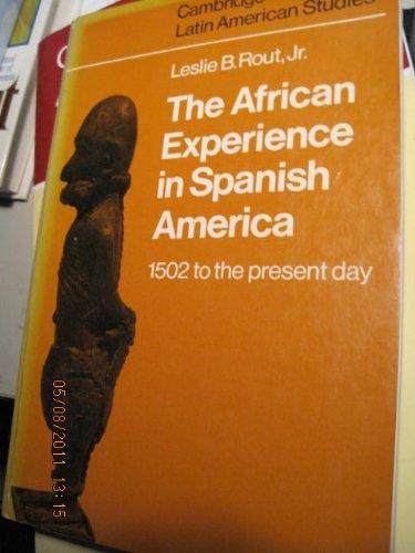 9780521290104: The African Experience in Spanish America (Cambridge Latin American Studies)