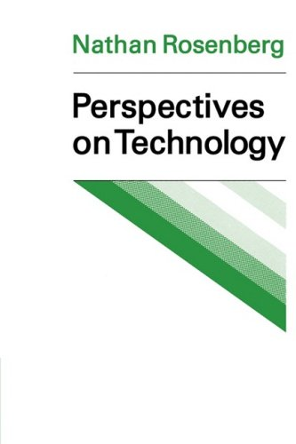 Perspectives on Technology: Rosenberg, Nathan