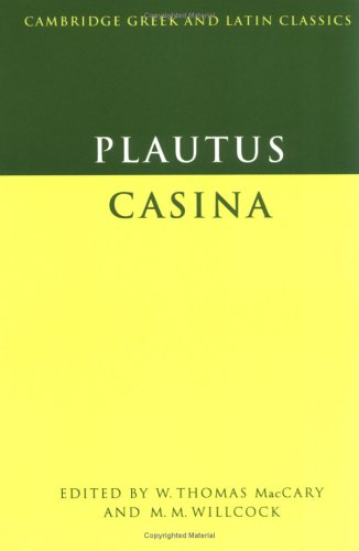Casina. Edited by W.Th. MacCary and M.M. Willcock.: PLAUTUS,