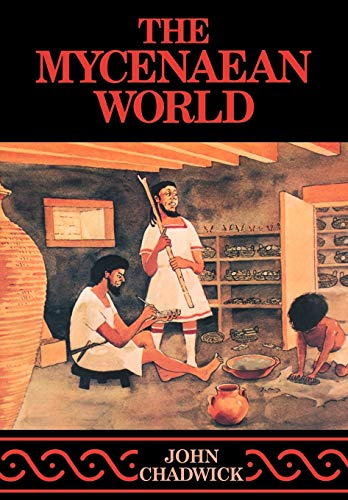 9780521290371: The Mycenaean World Paperback