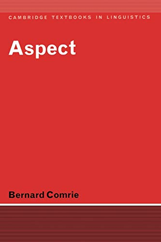 9780521290456: Aspect: An Introduction to the Study of Verbal Aspect and Related Problems (Cambridge Textbooks in Linguistics)