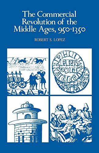 9780521290463: The Commercial Revolution of the Middle Ages, 950-1350