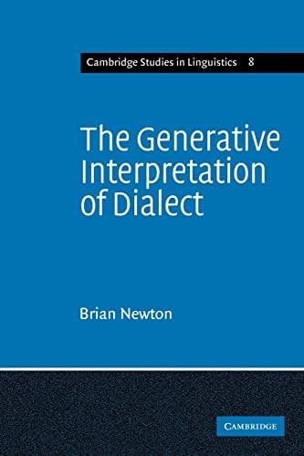 9780521290623: The Generative Interpretation of Dialect: A Study of Modern Greek Phonology (Cambridge Studies in Linguistics)