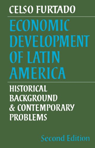 9780521290708: Economic Development of Latin America: Historical Background and Contemporary Problems (Cambridge Latin American Studies)
