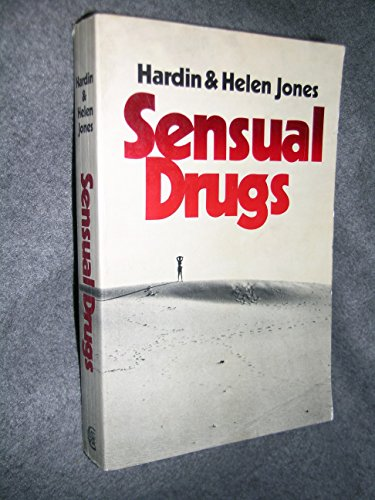 9780521290777: Sensual Drugs: Deprivation and Rehabilitation of the Mind
