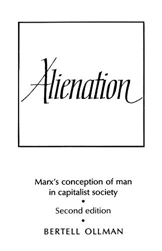9780521290838: Alienation: Marx's Conception of Man in a Capitalist Society (Cambridge Studies in the History and Theory of Politics)
