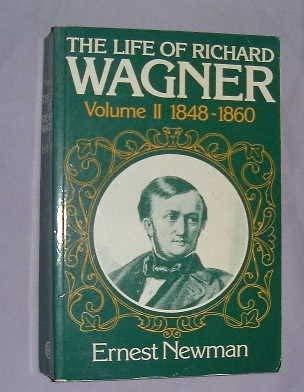 9780521290951: The Life of Richard Wagner, Volume 2: 1848-1860