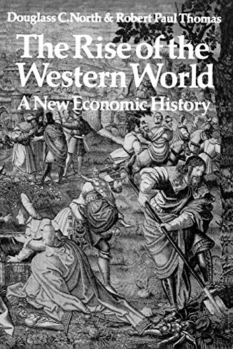 9780521290999: The Rise of the Western World: A New Economic History