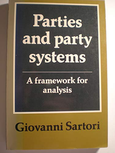 9780521291064: Parties and Party Systems: Volume 1: A Framework for Analysis