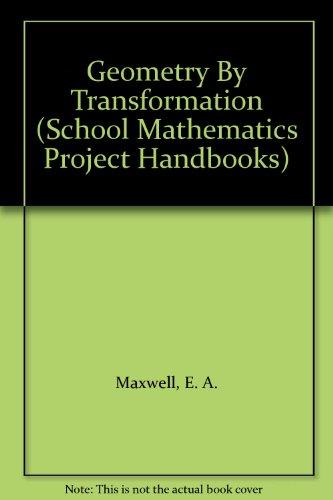 9780521291255: Geometry By Transformation (School Mathematics Project Handbooks)