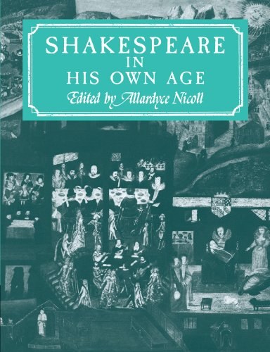Shakespeare in His Own Age: Nicoll