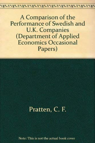 A Comparison of the Performance of Swedish and U.K. Companies: Pratten, C. F.