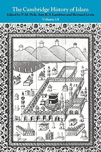 9780521291354: The Cambridge History of Islam: Volume 1: v. 1