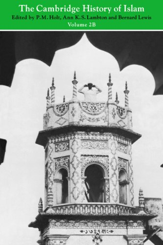 9780521291385: The Cambridge History of Islam: Volume 2B, Islamic Society and Civilisation