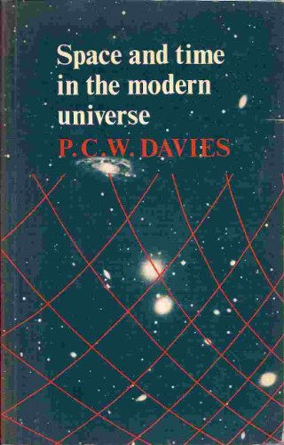 9780521291514: Space and Time in the Modern Universe