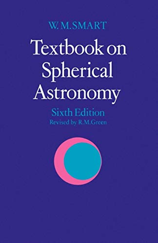 9780521291804: Textbook on Spherical Astronomy 6th Edition Paperback