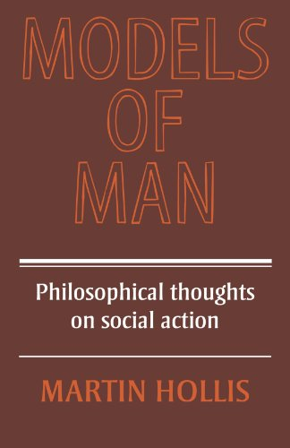 9780521291811: Models of Man: Philosophical Thoughts on Social Action