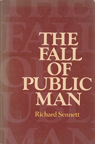 9780521292153: Fall of Public Man